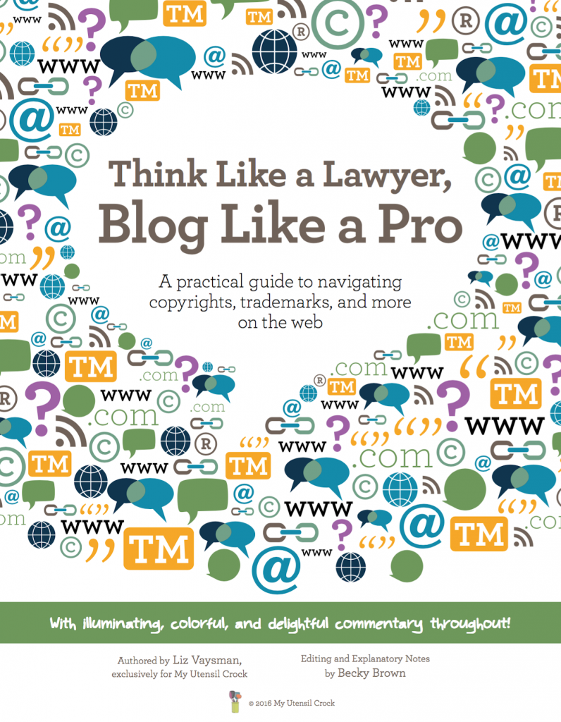 Think Like a Lawyer, Blog Like a Pro: A practical guide to navigating copyrights, trademarks, and more on the web. (eBook cover)