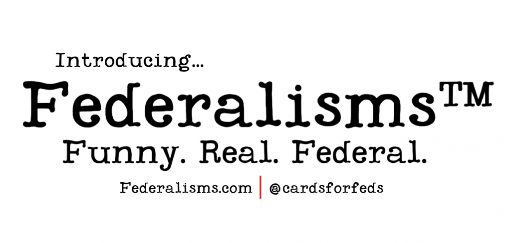 Federalisms Cards for Feds
